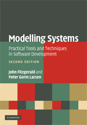 Modelling Systems: Practical Tools and Techniques for Software Development: 2nd Edition